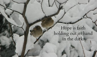 Hope is faith holding out its hand…