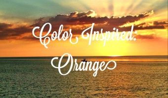 Color Inspired: Orange