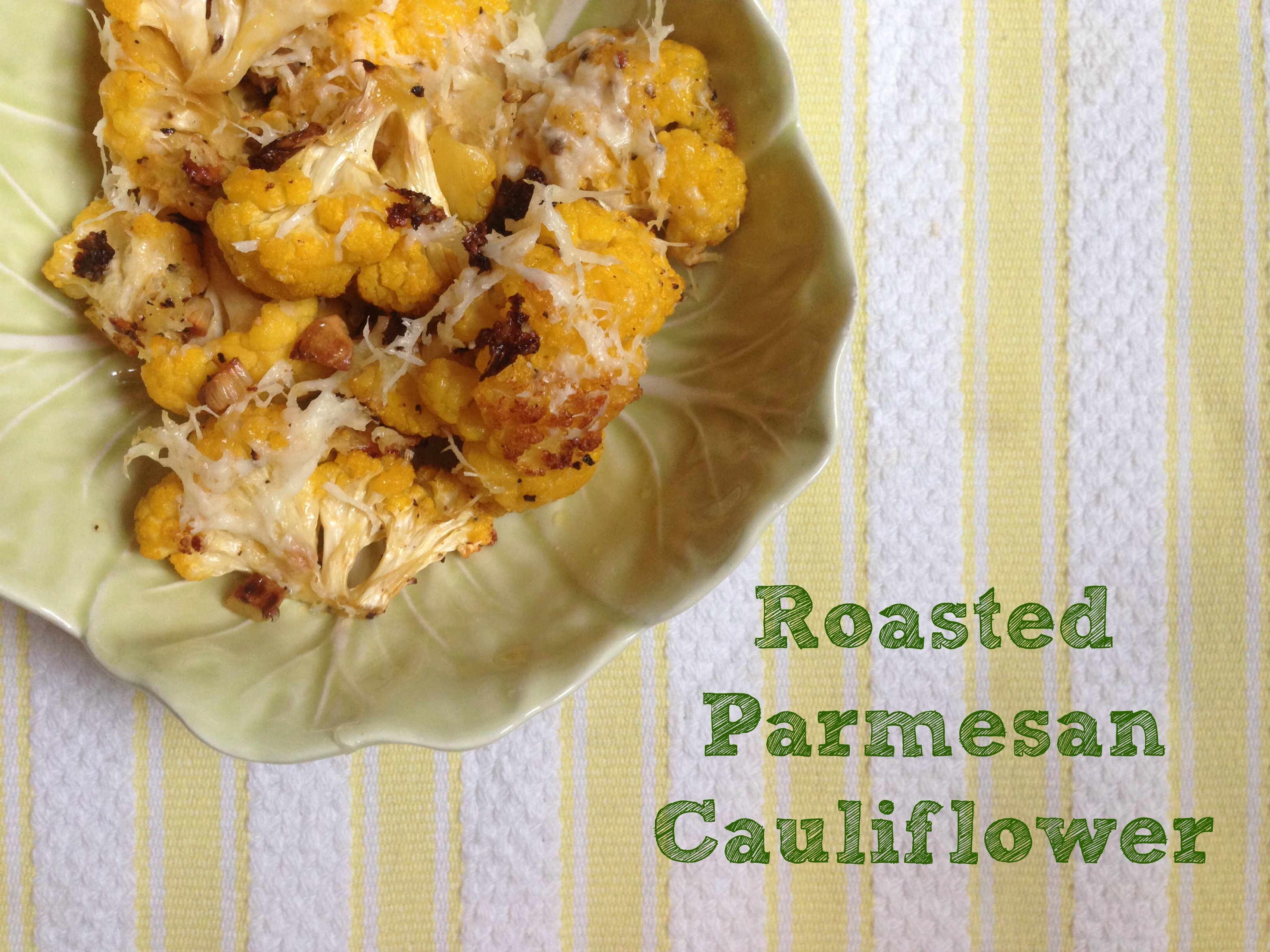 roasted parmesan cauliflower