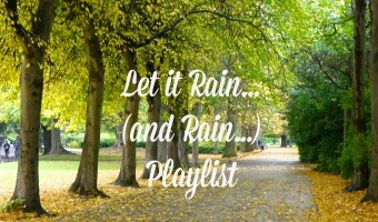 Let it Rain (and Rain…) Playlist